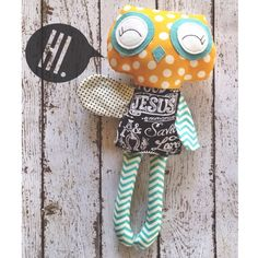 I {Heart} Jesus Hoot--$35  An original way to spead the word of God to young and old alike!