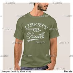 Liberty or Death T-Shirt
