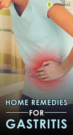 Unhealthy food & lifestyle habits can pave way to gastritis where the inner stomach lining is badly inflamed. Home remedies for gastritis certainly offer a cure. Know them.