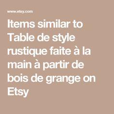 Items similar to Table de style rustique faite à la main à partir de bois de grange on Etsy