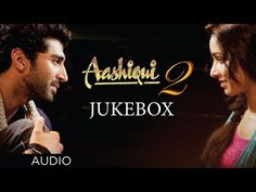 Aashiqui 2 Jukebox Full Songs | Aditya Roy Kapur, Shraddha Kapoor  OMG