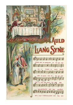 auld lang syne a traditional scots song for hogmanay hogmanay scotland scottish new year