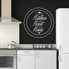 Kitchen Is The Heart Wall Art Quotes Stickers - New Decals Wall Stickers Quotes, Wall Art Quotes, Wall Decals, Keep Calm Posters, Keep Calm Quotes, Kitchen Wall Stickers, Kitchen Wall Art, Heart Wall Art, My Home Design