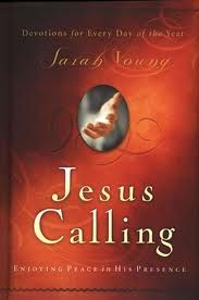 Jesus Calling....what A BLESSING!!!