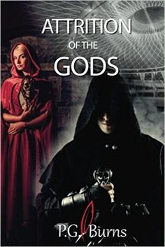 Amazon.com: Attrition of the Gods: Book 1 of the Mystery Thriller series Gods Toys. eBook: P.G. Burns: Kindle Store