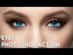 Eyes Photoshop Action - How to use TUTORIAL - YouTube