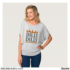 90c5ebc73 40 Best Dilly Dilly True Friend Of The Crown T-Shirt images | Dilly ...