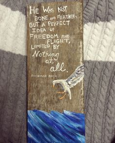 Jonathan Livingston Seagull- transcendentalist quote. Freedom and flight. More at my ETSY shop! https://www.etsy.com/listing/272543492/jonathon-livingston-seagull-painting-on