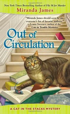 Out of Circulation (Cat in the Stacks Mystery) by Miranda James,http://www.amazon.com/dp/0425257274/ref=cm_sw_r_pi_dp_lShgtb0FA63FZJJZ