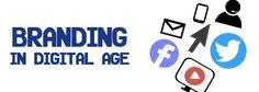 Branding in Digital Era