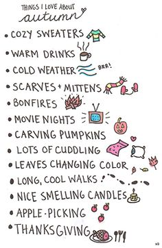 Changing Colors, CUDDLING, warm drinks, SCARVES AND MITTENS... My favorite things.