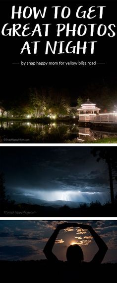 How to Get Great Photos at Night