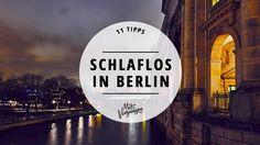 BERLIN - open for 24 h - where Berlin never sleeps :-) Wir haben 11 Orte ausgesucht, wo dir die Türen auch tief in der Nacht offen stehen.