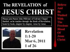 Revelation 1:1-20, Calvary Chapel Bartlett, Pastor John Pillivant