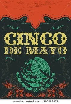 Cinco de mayo - mexican holiday vintage vector poster - grunge effects can be easily removed Mexican Graphic Design, Mexican Designs, Mexican Fonts, Mexican Art, Festival Logo, Festival Posters, Menu Design, Logo Design, Mexican Holiday