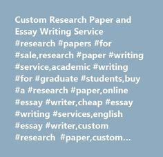Custom Research Paper and Essay Writing Service #research #papers #for #sale,research #paper #writing #service,academic #writing #for #graduate #students,buy #a #research #paper,online #essay #writer,cheap #essay #writing #services,english #essay #writer,custom #research #paper,custom #report,custom #term #paper,academic…