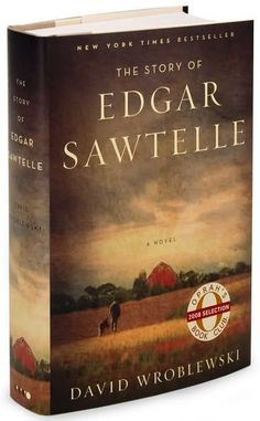Edgar Sawtelle. I adored this book. Many stories within stories. Lovely.