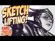 KNKL SHOW 268: Sketch LIFTING!