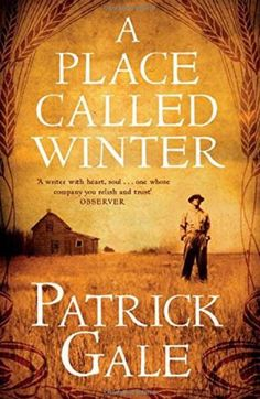 A Place Called Winter by Patrick Gale: When Harry Cane is forced to emigrate to Canada to avoid a scandal, he makes a new life for himself. Then war breaks out in Europe and everything he loves comes under threat. Absorbing and heartbreaking. Must Read Novels, Books To Read, Jiu Jitsu, Reading Lists, Book Lists, Good Books, My Books, Surf, Thing 1