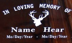 """In Loving Memory of Deer vinly decal auto window sticker 7"""""""
