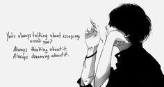 gambar anime, quote, and escape