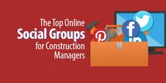 Looking to join some online construction social groups and don't know where to start? We've got you covered. Social Media Topics, Social Media Marketing, Construction Group, Management, Blog, Blogging