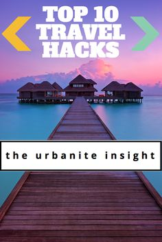 Planning for your next getaway? Read my list of top 10 travel hacks to ensure your next vacation is one for the books and doesn't break the bank!