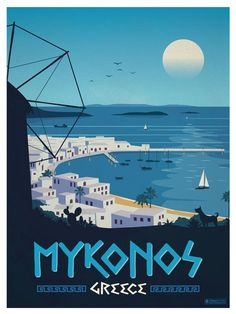 """""""And you will go to Mykonos/ With a vision of a gentle coast"""