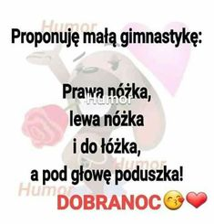 Dobrej nocy wszystkim  Kolorowych snów Weekend Humor, Wtf Funny, Motto, Good Night, Jokes, Album, Sayings, Happy, Therapy