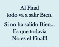 Al Final.