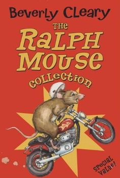 The Ralph Mouse Collection (The Mouse and the Motorcycle / Runaway Ralph /  Ralph S. Mouse) by Beverly Cleary http://www.amazon.com/dp/0064410048/ref=cm_sw_r_pi_dp_j2sAub116RXC3