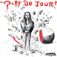 Plat Du Jour (1977) Progressive Rock, Cover Pics, Lp Vinyl, Songs, Movie Posters, Pictures, Albums, French, Art