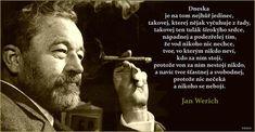 I Love You, My Love, William Shakespeare, Qoutes, Education, Kauai Hawaii, Random, Alcohol, Quotations