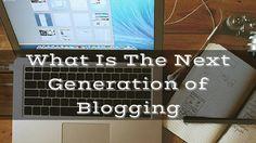 What is the next generation of #blogging: http://brandonline.michaelkidzinski.ws/what-is-the-next-generation-of-blogging/