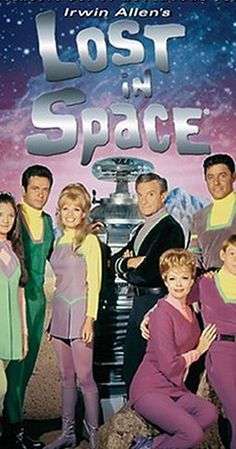 Created by Irwin Allen.  With Guy Williams, June Lockhart, Mark Goddard, Marta Kristen. A space colony family struggles to survive when a spy/accidental stowaway throws their ship hopelessly off course.