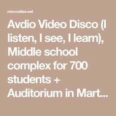 Avdio Video Disco (I listen, I see, I learn), Middle school complex for 700 students + Auditorium in Martigny, Switzerland | microcities