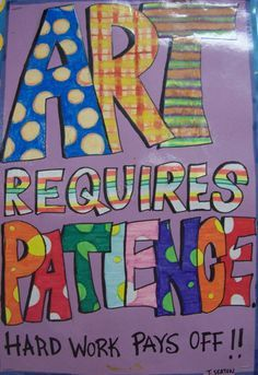 Great ideas for art class - these posters say some great things for students to learn