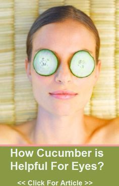 How Is Cucumber Helpful For Eyes: Here is an article that talks about how cucumber is beneficial for eyes. Cucumber For Face, Cucumber Beauty, Cucumber Mask, Beauty Tips For Skin, Healthy Beauty, Beauty Secrets, Daily Beauty, Natural Beauty, Healthy Food
