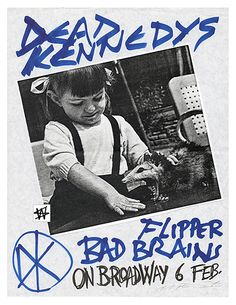 Poster - Dead Kennedy's with Support from Flipper & Bad Brains