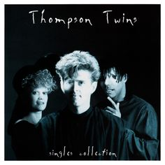 Singles Collection by Thompson Twins Thompson Twins, Sisters Of Mercy, R&b Soul, 6 Music, Cool Things To Buy, Stuff To Buy, Pop Vinyl, Hard Rock, Country Music