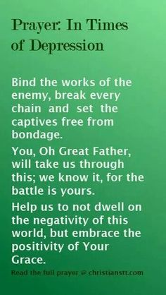 Good prayer.  Not just for depression but bind the works of Satan to tempt us and work iniquity.  We claim your victory through FAITH