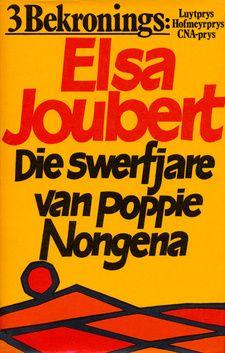 """Elsa Joubert, """"Die swerfjare van Poppie Nongena"""""""