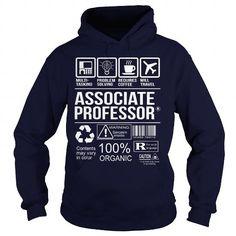 Awesome Shirt For Associate Professor T Shirts, Hoodies. Get it now ==► https://www.sunfrog.com/LifeStyle/Awesome-Shirt-For-Associate-Professor-Navy-Blue-Hoodie.html?57074 $36.99