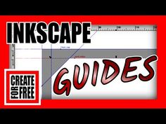 Guides Inkscape Tutorial