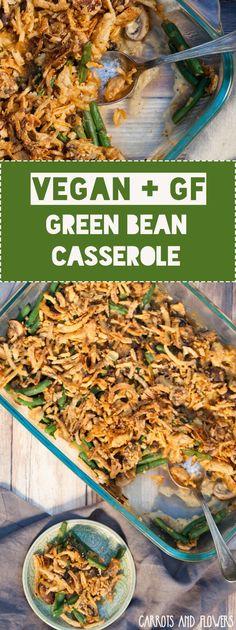 The ULTIMATE green bean casserole! Vegan + Gluten-free + Healthy | A ...
