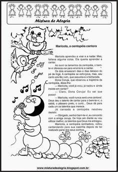 TEXTO: MARICOTA, A CENTOPEIA CANTORA-Mistura de Alegria Education, School, Fictional Characters, Goncalves, Gabriel, Humor, Writing Activities, Reading Activities, Reading