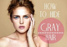 How To Hide Gray Hair