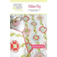 Ribbon Play Tablerunner Quilt Pattern<BR>Carried Away Quilting #CAQ-005