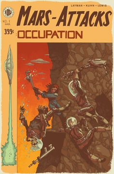 Mars Attacks: Occupation #1   Art by Andy Kuhn