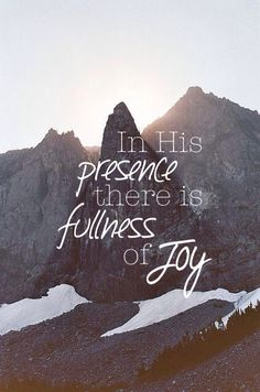 There is joy. Psalm Thou wilt shew me the path of life: in thy presence is fulness of joy; at thy right hand there are pleasures for evermore. Biblical Quotes, Bible Quotes, Jesus Is Lord, Jesus Christ, Psalms 16 11, King Of Kings, Jesus Saves, The Life, Word Of God